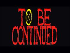 """To be continued""な人生"